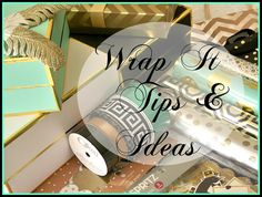 A Stroll Thru Life: Wrap It - Tips & Ideas On A Budget
