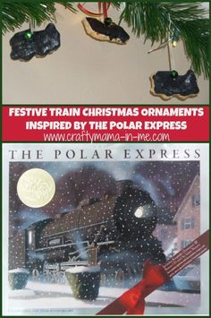 Festive Train Christmas Ornaments Inspired by the Polar Express - Crafty Mama in ME! Kids Make Christmas Ornaments, Preschool Christmas, Christmas Themes, Handmade Christmas, Christmas 2019, Christmas Crafts, Polar Express Activities, Craft Activities For Kids, Diy For Kids