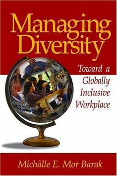 18 best reading list diversity and inclusion at work images on managing diversity toward a globally inclusive workplace by mor barak michalle e sage fandeluxe Choice Image