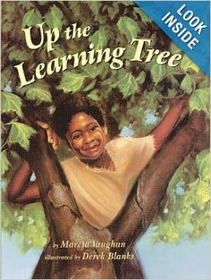 Up the Learning Tree - a slave boy uses a tree outside the school to watch the school lessons and learn to read, the teacher discovers his secret and her compassionate act leads to her dismissal.