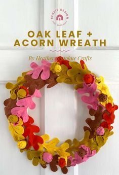 Create a beautiful felt fall leaf for your front door!This fall wreath features oak leaves and acorns. I'm loving the bright colors they used! It gives the wreath a fun, modern look. If your decor is more traditional, you… Read more ... Fall Wreath Tutorial, Acorn Wreath, Autumn Wreaths, Wreath Crafts, Fall Crafts, Free Pattern, Festive, Felt, Frame