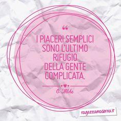 Piaceri semplici o piaceri complessi?