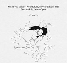 When you think of your future, am I in it? Because you are in mine, always. Art by amazing . Kiss Quotes For Her, Poems For Him, Sexy Love Quotes, Kissing Quotes, Naughty Quotes, Love Poems, Romantic Quotes, Beautiful Poetry, Beautiful Love