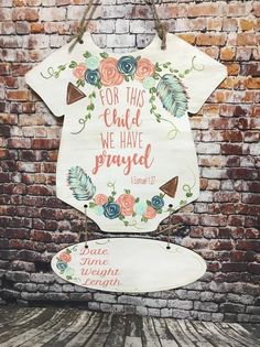 For this child we have prayed door hanger with a stat board. Nursery decor can be done in any colors you would like.this measures and stat board is
