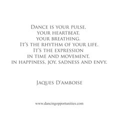 Jaques D'amboise #dancequote #dance