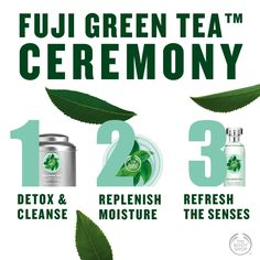 It's time for a three-step – designed just for you! Me Time, Tea Ceremony, The Body Shop, Fuji, Cleanse, Detox, Plant Leaves, Moisturizer, Just For You