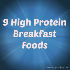Great recipes!--> 9 High Protein Breakfast Foods by @Laura Peifer #FitFluential