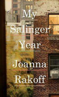 My #Salinger Year by Joanna Rakoff. #HeathersPick #SummerReading