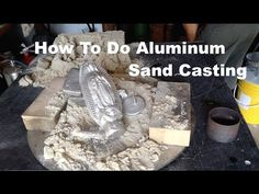 How To Do Aluminum Casting Using Green Sand in The Backyard Foundry Using A Plaster of Paris Pattern, A Simple Flask, Crucible and Aluminum Furnace. My Green.