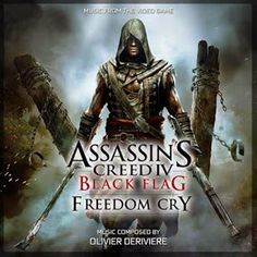 Soundtrack Review: Assassin's Creed IV Black Flag Freedom Cry by Olivier Deriviere
