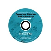 Chemistry 2nd Edition Multimedia Companion CD-Rom by Dr. Jay Wile  -  This is a companion CD. It is not a full course. It is designed to be used with the textbook Exploring Creation With Chemistry.  -  $19.00 @apologiaworld