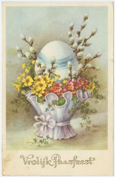 Vrolijk Paasfeest...Vintage Postcard with Easter egg, pussy willow and...