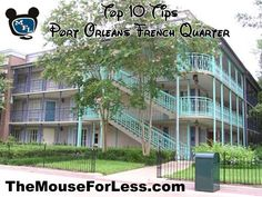 Disney's Port Orleans French Quarter Resort Tips