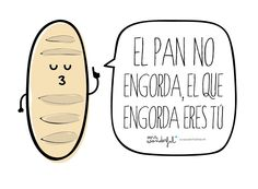 Mr wonderful (il pane non ingrassa, sei tu che ingrassi! Mr Wonderful, Frases Humor, Funny Photos, Funny Images, Spanish Jokes, Funny Spanish, Spanish Sayings, Spanish Class, Spanish Food