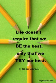 TRY your best!!