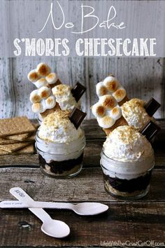 No Bake Smores Cheesecake You can whip up these No Bake treats in no time! All the flavor of S'mores in a quick delicious cheesecake.