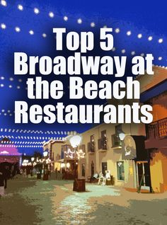 Top 5 Broadway at the Beach Restaurants, Myrtle Beach Myrtle Beach Boardwalk, Myrtle Beach Hotels, Myrtle Beach South Carolina, Myrtle Beach Vacation, Myrtle Beach Sc, Destin Beach, Beach Trip, Beach Resorts, Vacation Trips