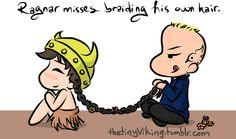 Ragnar misses braiding his own hair