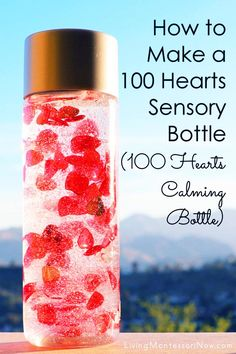 Make a simple 100 hearts sensory bottle hearts calming bottle) for the Day of School, 100 Acts of Kindness, or Valentine's Day. Perfect for a mindfulness area for a variety of ages - Living Montessori Now Valentines Anime, Valentines Balloons, Valentines Games, Valentine Day Cupcakes, Valentines Day Activities, Valentines For Kids, Sensory Bottles, Sensory Bins, Calming Bottle