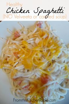 Chicken Spaghetti without Velveeta and cream soup - We love this and the leftovers taste just as good!