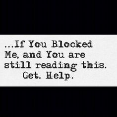 OMG! This totally fits you, now doesn't it? You know who you are. GET HELP!