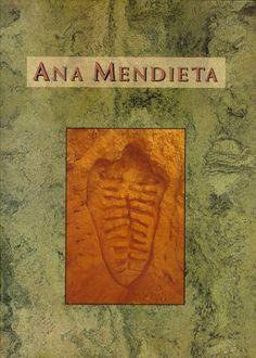 Ana Mendieta: A Book of Works