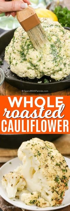 Oven roasted cauliflower is a super easy and delicious way to prepare cauliflower! An entire head of cauliflower is brushed with a simple homemade garlic butter and baked until tender. #cauliflower #sidedish #roastedvegetables #veggies #roastedcauliflower #healthy #healthyrecipe