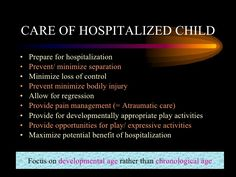 Nursing Care for the Hospitalized Child: it's important to focus around the pediatric patient's developmental stage rather than the chronological stage. The nurse must explain procedures to the patient while being honest about pain. Presentation from Nirmala Roberts, via SlideShare. Nursing Classes, Nursing Career, Student Nurse, Nursing Students, Child Nursing, Child Life Specialist, Medical Specialties, Childhood Cancer Awareness, Pediatric Nursing