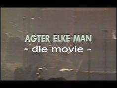 Agter elke man - Die Rolprent (1990)