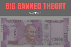 Big Banned Theory - Why 500 and 1000 notes are banned? | PM Modi took a strong decision - Why? | What I think about currency ban? | Next Is Best