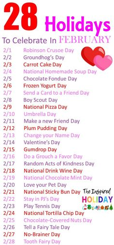 28 Holidays to celebrate in February. Make February even more festive with these wacky and silly Silly Holidays, February Holidays, February Days List, Special Days In February, February Days To Celebrate, Unusual Holidays, National Celebration Days, Monthly Celebration, List Of National Days