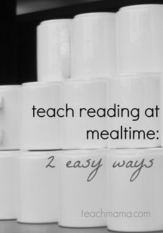 2 easy ways to teach reading at mealtime   teachmama.com   vlog   I love that this makes reading FUN and engaging for kids!