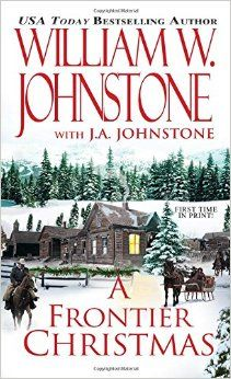 A Frontier Christmas William Johnstone Jan 2015