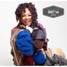 """CRAFT*ish Podcast: A conversation with """"Man in the Mirror"""" & Dream Girls Songwriter and knitter, Siedah Garrett. 