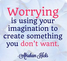 Very important to remember ..next time you worry ! :)
