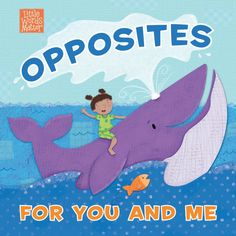 Opposites for You and Me - B&H Publishing - Illustrated by Holli Conger Bruce Wilkinson, Then Sings My Soul, Veggietales, Book Format, Adult Children, You And I, Over The Years, The Dreamers, Little Ones