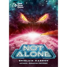 Not Alone from Geek Attitude Games!