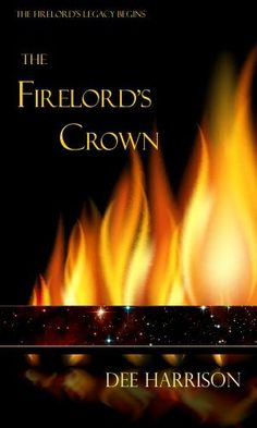 New book by BHB Author!  The Firelord's Crown (The Firelord's Legacy) by Dee Harrison, http://www.amazon.com/dp/B00ERVQ0FW/ref=cm_sw_r_pi_dp_y6Dpsb0WXFF1B