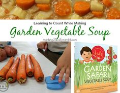 Let your children help you make this delicious vegetable soup while learning simple counting! From Teaching 2 and 3 Year Olds