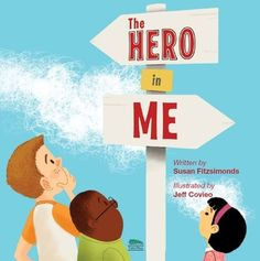 The Hero in Me - book about bullying and friendship