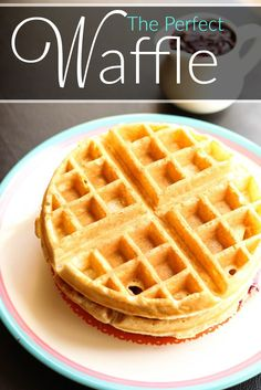 The Perfect Waffle