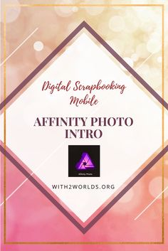 digital scrapbooking free classes with apps first one affinity photo
