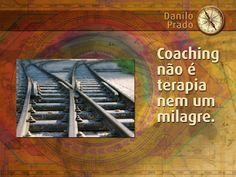 Tema da Palestra: Coaching não é terapia nem um milagre!