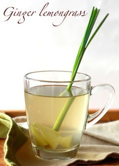 Lemongrass Ginger Tea recipe  1 knob of fresh ginger - peeled and sliced 3 cups of water 2 ...
