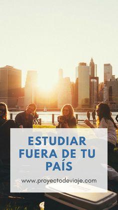 Estudiar en el extranjero, una experiencia única #soyviajero #viajar #blogdeviajes #amoviajar