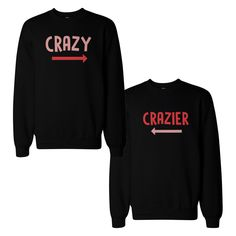 Funny Crazy and Crazier BFF Matching SweatShirts Front and Back Design from 365 Printing Inc.