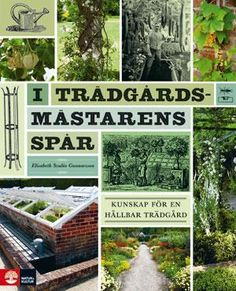 In the footprints of the gardener: Knowledge for a sustainable garden