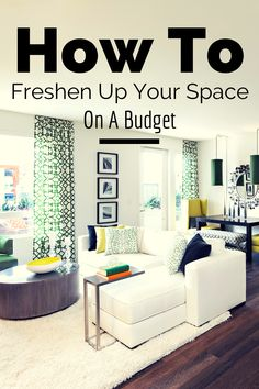 How to freshen up your space on a budget