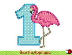 Flamingo Number 1 Birthday Applique Machine  Embroidery Design