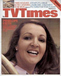 So much more than TV times Penelope Keith, 30 July, Retro Kids, Tv Ads, Tv Times, Tv Guide, Vintage Magazines, Do You Remember, Classic Tv